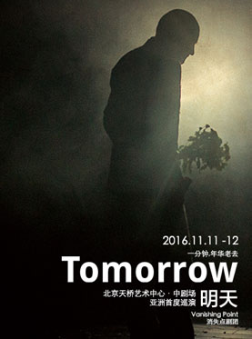 Tomorrow By Vanishing Point Theatre