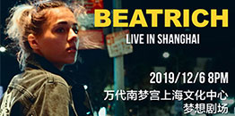 Beatrich 2019 Live in Shanghai
