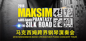 2018 Maksim & His Band Crossover Piano Concert Tour in Guangzhou
