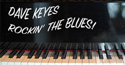 Dave Keyes Rockin' the Blues