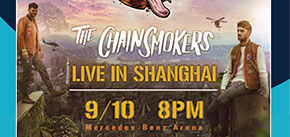 The Chainsmokers: 2019 Live in Shanghai — American Express Ticketing Channel