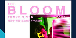 Troye Sivan: The Bloom Tour Live in Shenzhen 2019 — American Express Exclusive Ticketing Channel