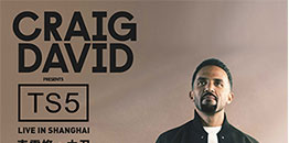 Craig David Presents: TS5 Live in Shanghai
